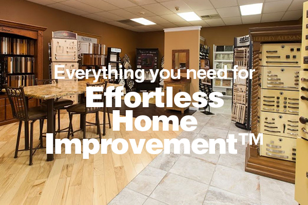 Everything you need for Effortless Home Improvement™