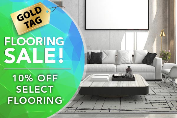 10% off select flooring during our National Gold Tag Flooring Sale