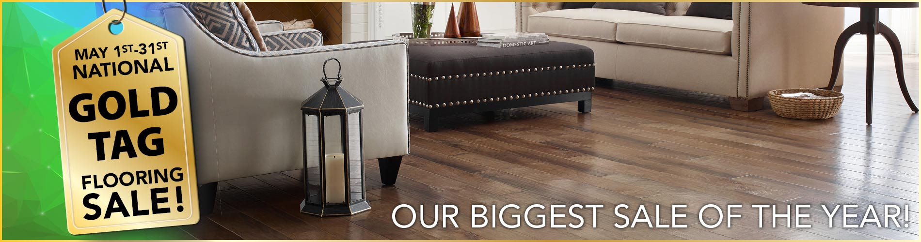 National Gold Tag Flooring Sale is our biggest sale of the year