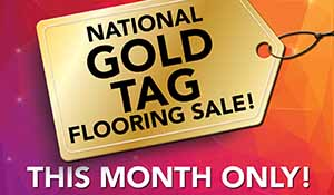 National Gold Tag Flooring Sale at Classic Design Interiors